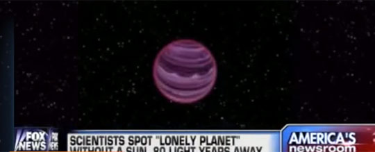First Ever Confirmed Planet That Has No Sun to Orbit