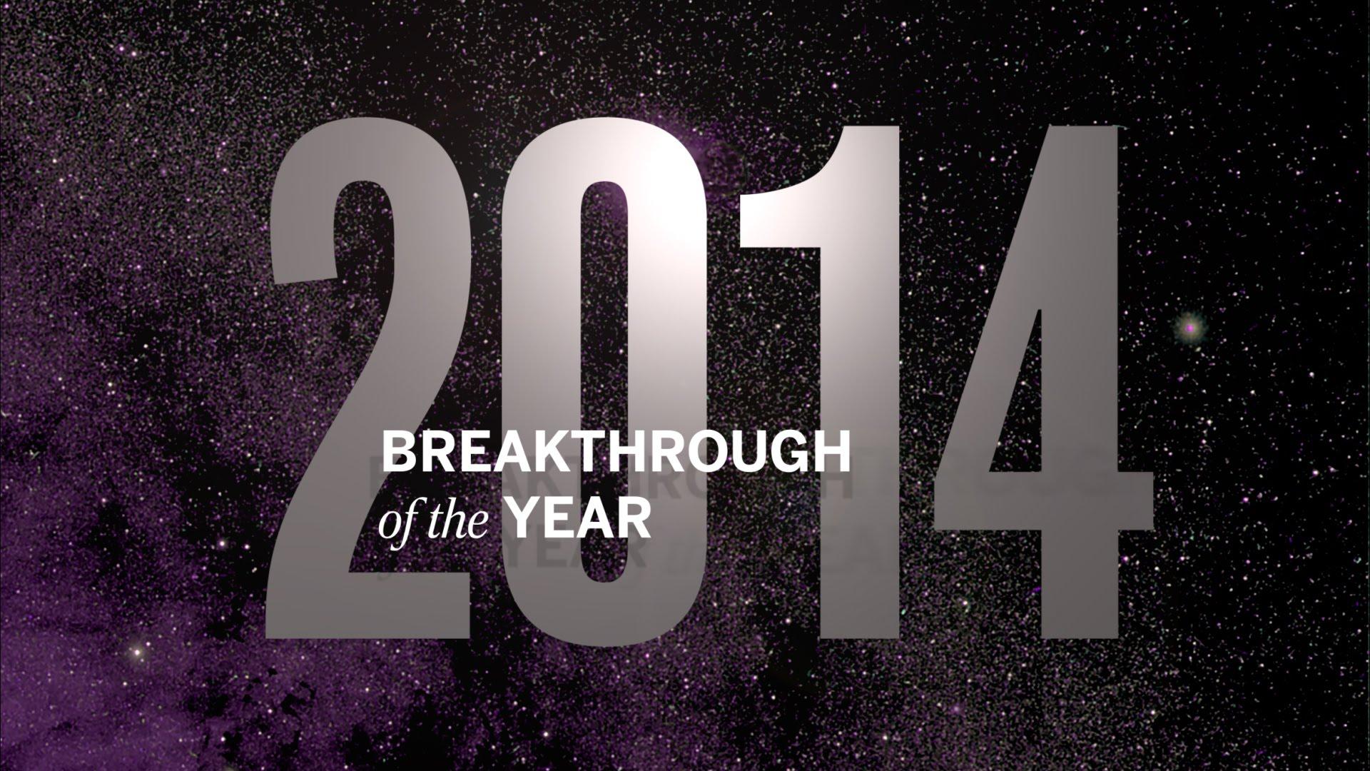 Top Science Breakthroughs of 2014