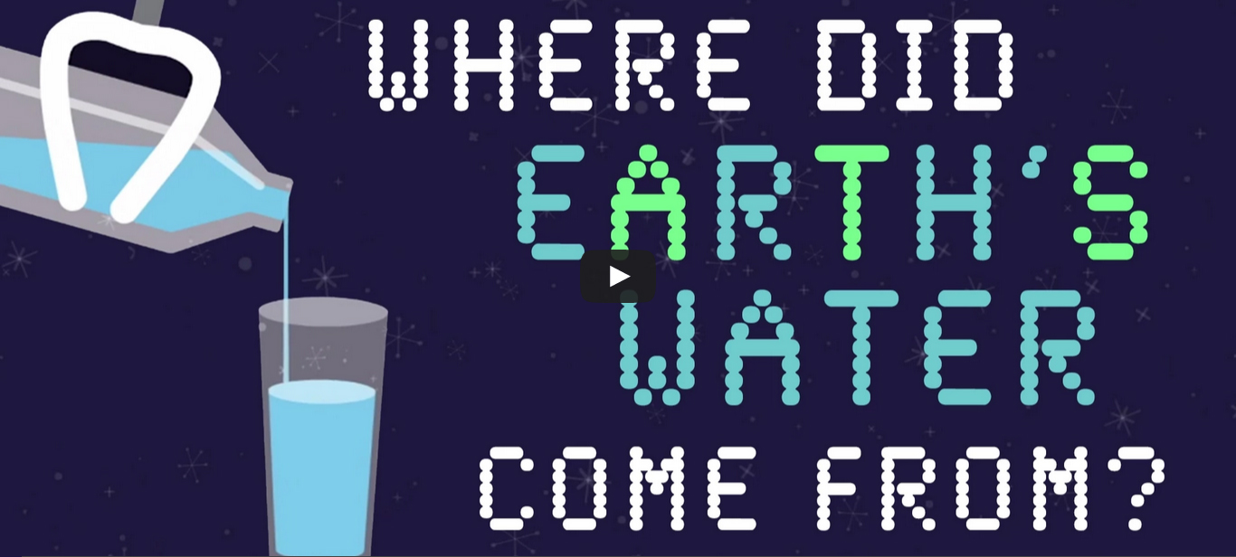 Where did Earth's water come from?