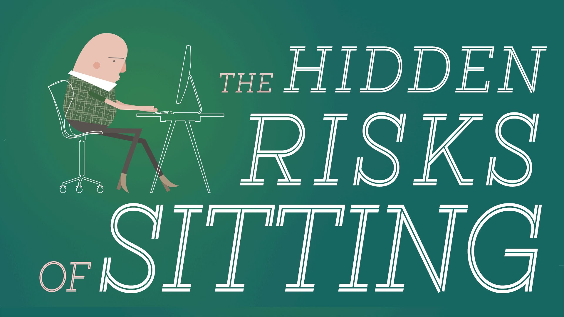 Why sitting is bad for you?