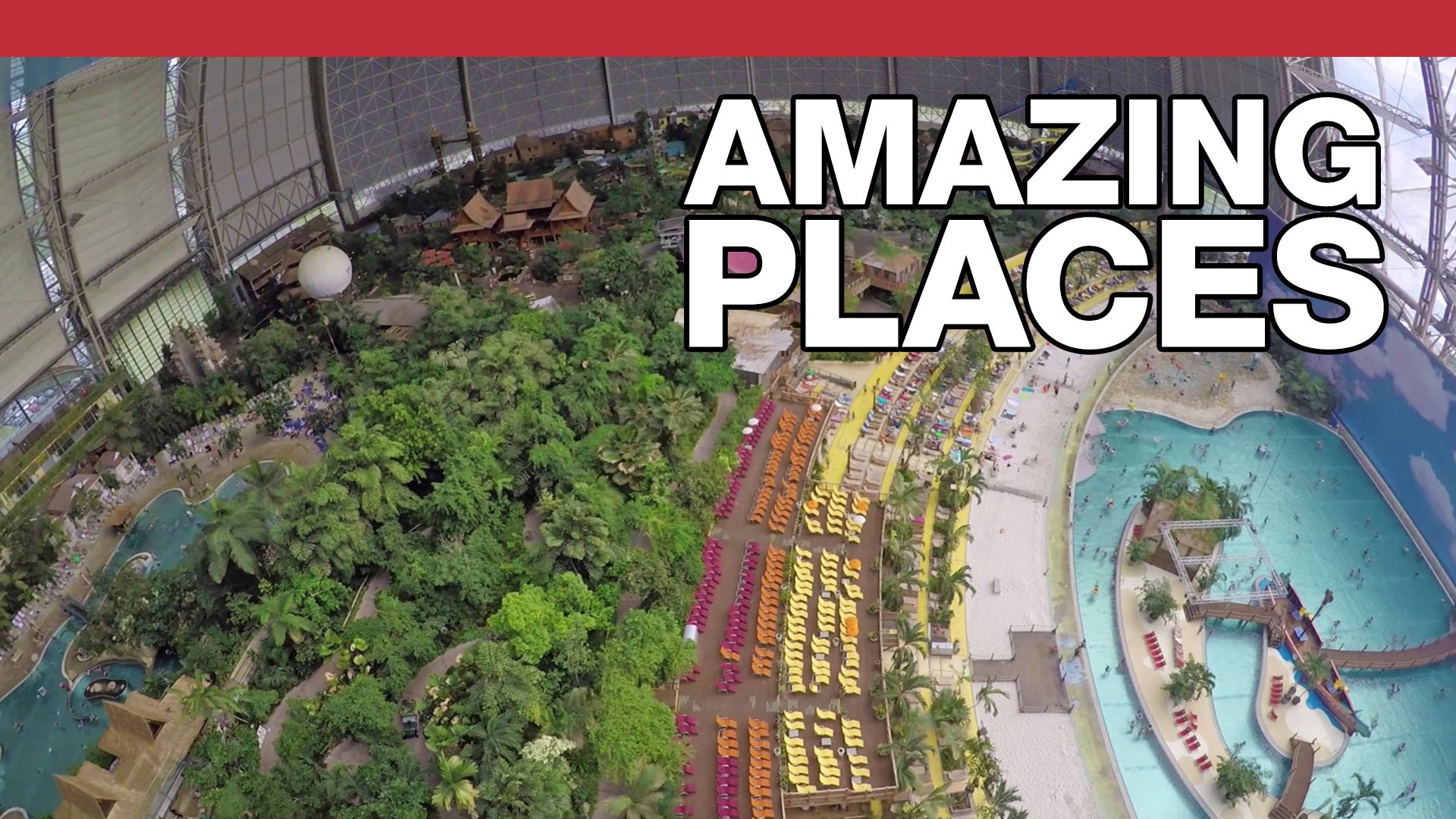 The World's Largest Indoor Waterpark
