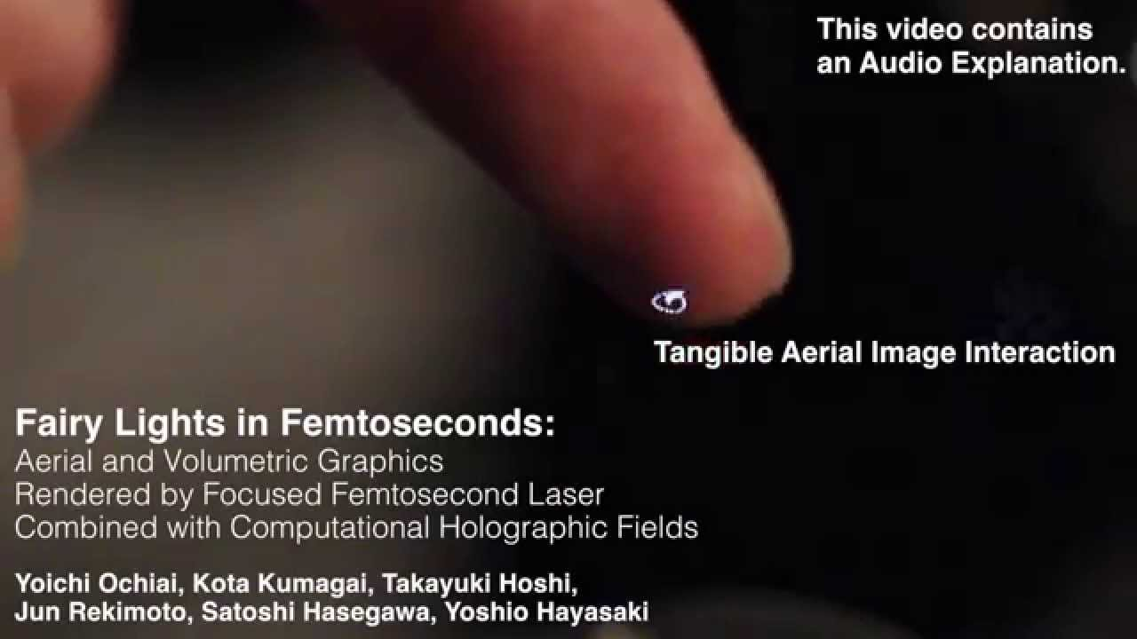 You Can Feel These Plasma Holograms Made With Femtosecond Lasers