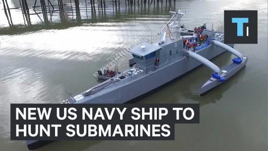 New US Navy ship to hunt submarines
