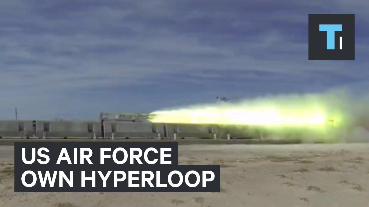 US Air Force own Hyperloop