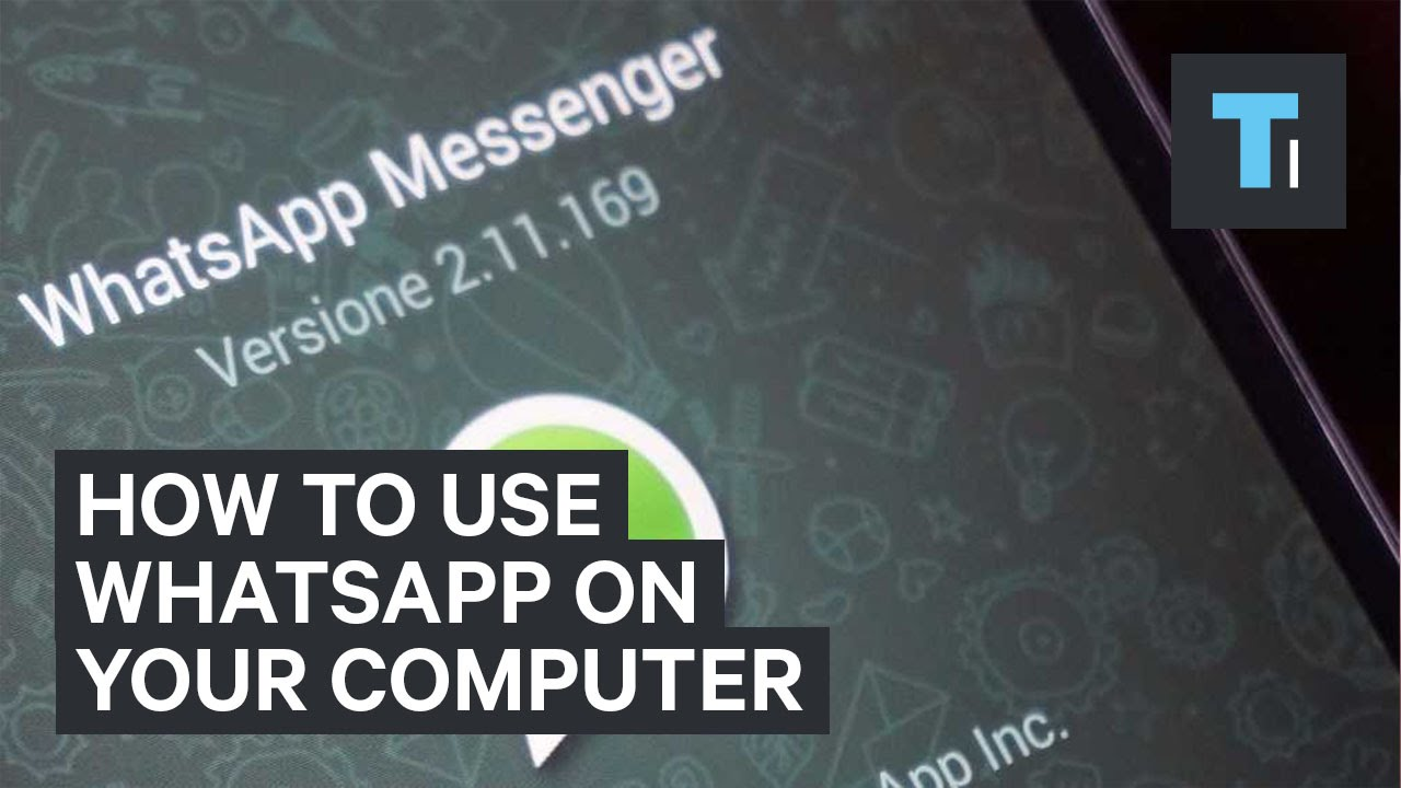 How to use WhatsApp Web on Your Computer?