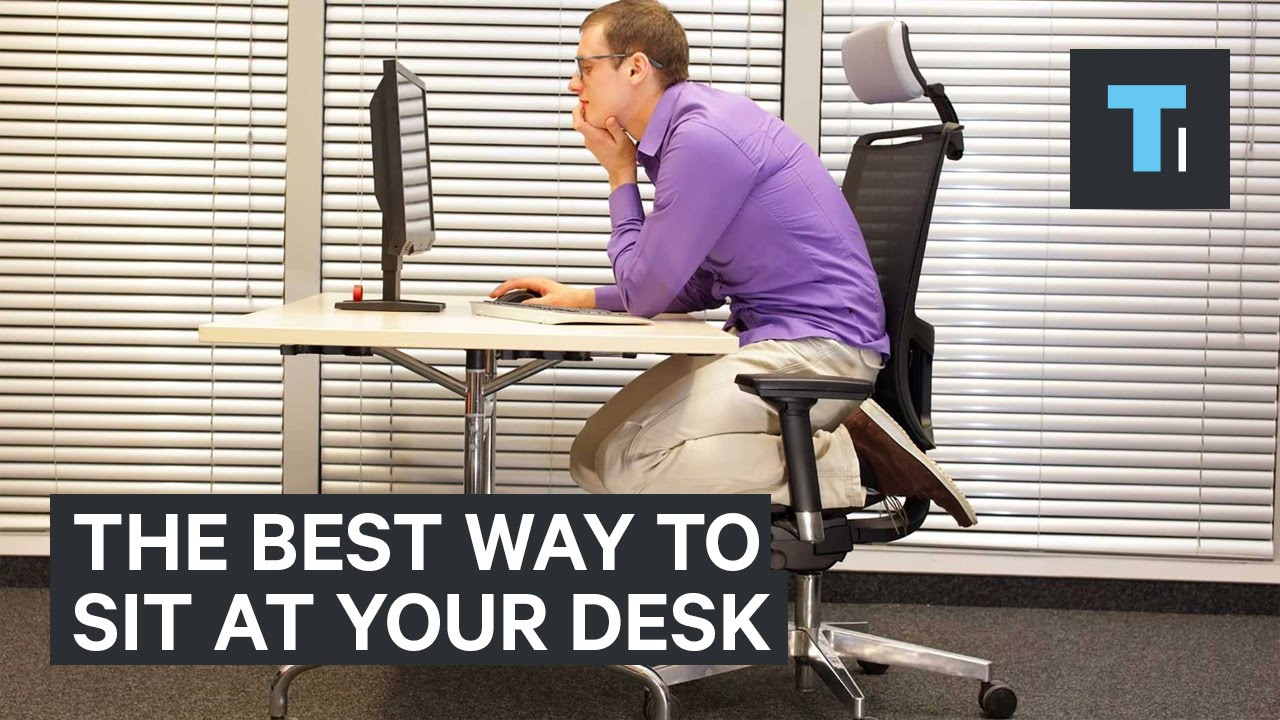 The best way to sit at your desk at work