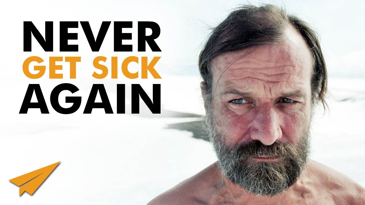 "How to Never Get Sick Again - The WIM HOF ""Iceman"" Method"