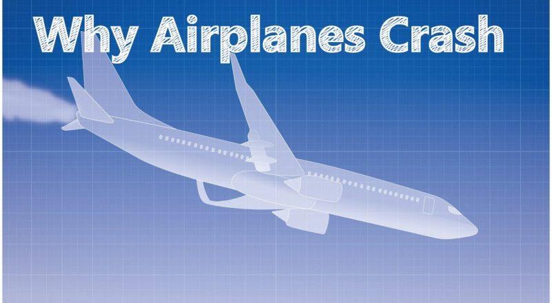 Why Planes Crash?