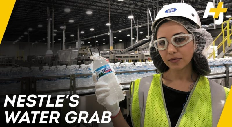 How Nestle Makes Billions Bottling Free Water - Documentary