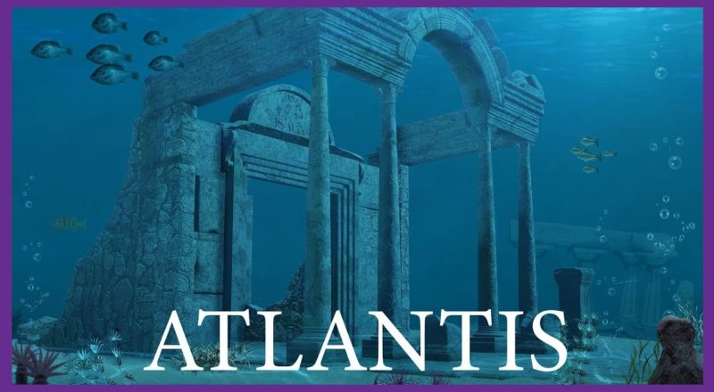 The Story of Atlantis and How It Changed The World