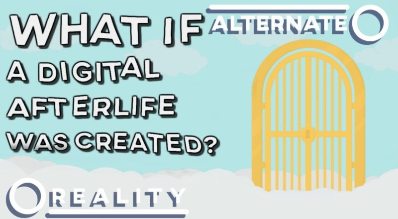 What If A Digital Afterlife Was Created?