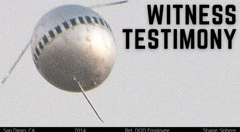 The San Diego Sphere - UFO — Witness Testimony