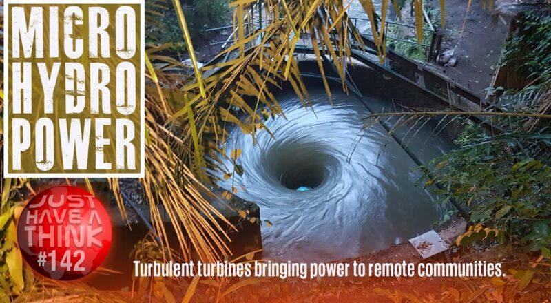 Micro Hydropower : Turbulent Turbines